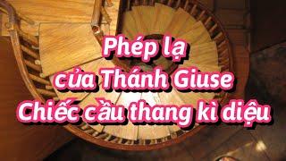 Cầu Thang Của Thánh Giuse
