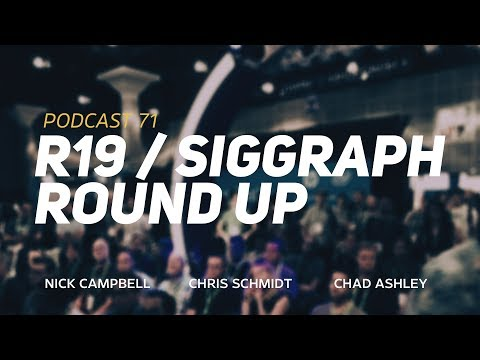 """Greyscalegorilla Podcast Ep. 71: """"Cinema 4D R19 First Impressions and Siggraph 2017 Wrap-Up"""""""