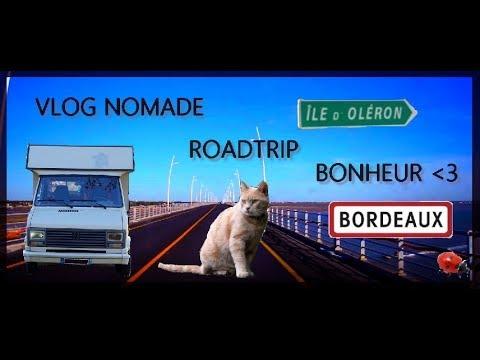 VLOG NOMADE [Episode 5/6] : Bordeaux Et Bronzette à L'île D'Oleron!!