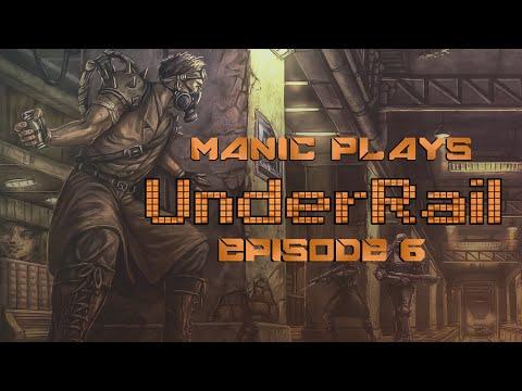 UnderRail Episode 6 - Bartering Nonsense