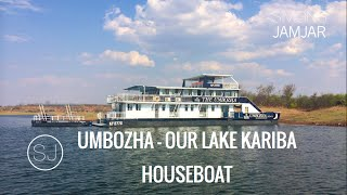 UMBOZHA - OUR LAKE KARIBA HOUSEBOAT - ZI...