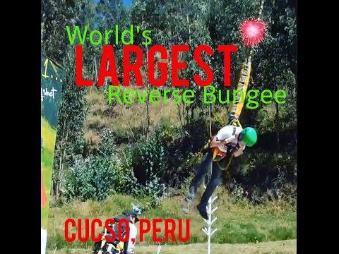 Reverse Bungee Jump - Worlds Largest - Cusco Peru