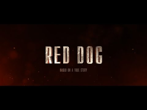 Red Dog - Official Trailer (english) (11 марта 2017)