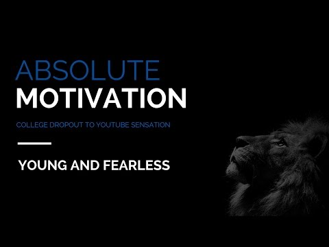Absolute Motivation - College Dropout to YouTube Sensation
