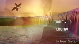 Tommy HC - Energy [Free Download]