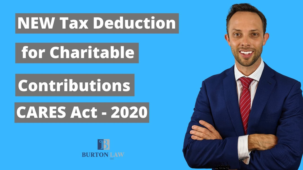 CARES Act - New Charitable Contribution Tax Deduction for 2020