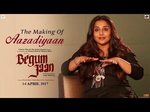 Begum Jaan - Making of Aazaadiyan   Vidya Balan   Sonu Nigam   Rahat Fateh Ali Khan   Anu Malik