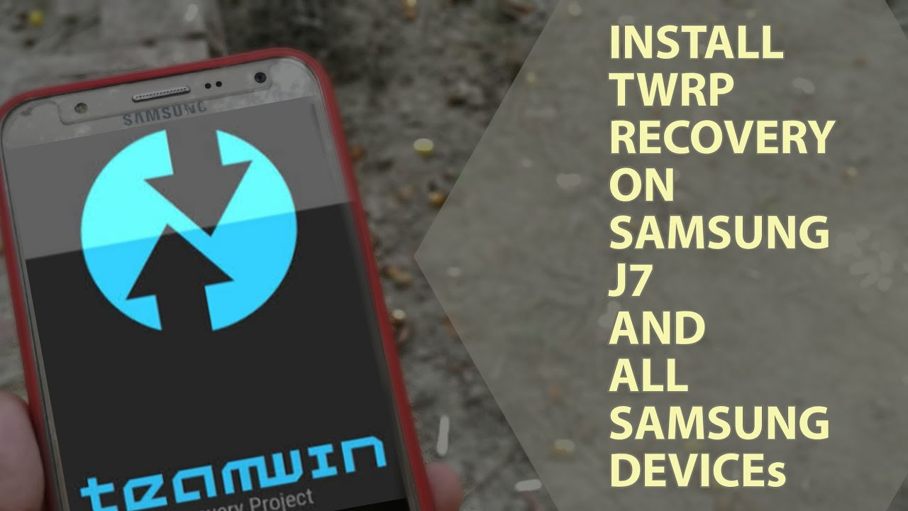 Installing Twrp recovery on samsung j7 2015 and all Samsung devices by  TicTak