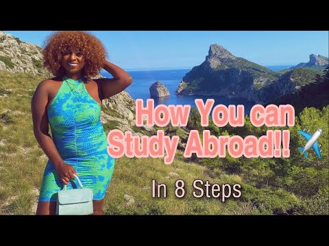 8 Steps On How To Study Abroad| How To Study Abroad For Free | How To Move Abroad|study Abroad Spain| How To Choose A Bank?