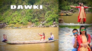 SHILLONG TO DAWKI || Romantic Weather || Its an Wonderful Experience ||