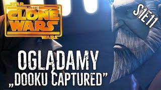 Dooku dał się złapać! - Oglądamy Clone Wars S1E11
