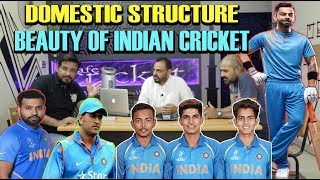 DOMESTIC STRUCTURE BEAUTY OF INDIAN CRICKET