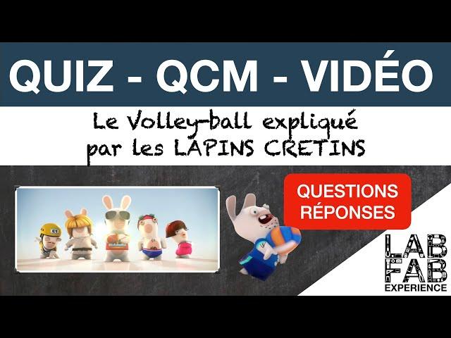 Quiz - QCM - Le Volley ball expliqué par les Lapins Crétins