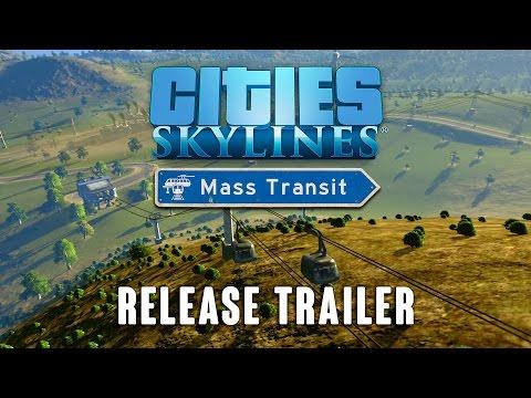 Cities: Skylines - Mass Transit, Release trailer