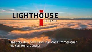 """""""Hast du den Schlüssel für die Himmelstür?"""" Lighthouse Church Ludwigsburg"""