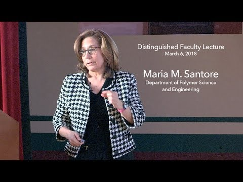 UMass Distinguished Faculty Lecture 2018, Professor Maria Santore