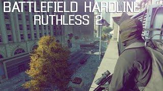 RUTHLESS 2 : Battlefield Hardline Montage