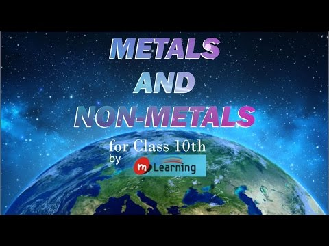 Metals and Non Metals: Physical Properties of Metals - Class 10th & NTSE - 01/07