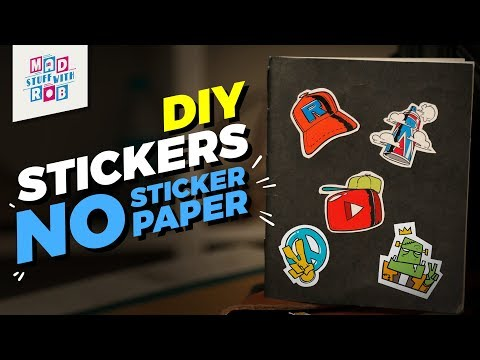 DIY Stickers  No Sticker Paper  Mad Stuff With Rob
