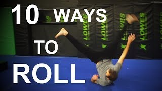 10 Ways To Roll - Parkour Rolls and Trick Rolls