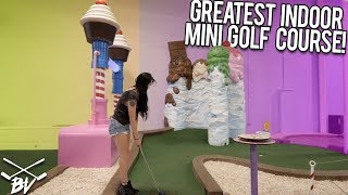 THE GREATEST INDOOR MINI GOLF COURSE IN THE WORLD! - CRAZY HOLES!
