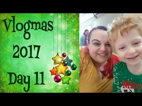 Vlogmas 2017 - Day 11   Lots of talking and some cute kid singing
