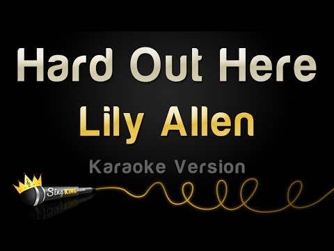 Lily Allen - Hard Out Here (Karaoke Version)