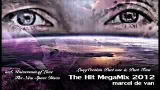 MarcelDeVan - Official The Hit Mega Mix 2012 [  Full Version / Extra Long ]
