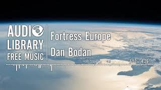 Fortress Europe - Dan Bodan
