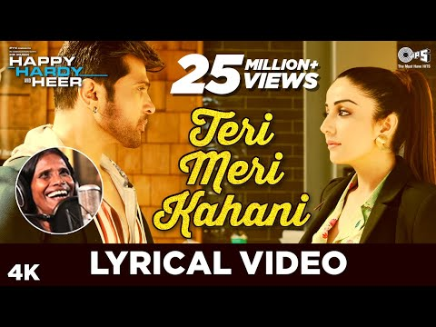 Teri Meri Kahani Lyrical - Happy Hardy And Heer | Himesh Reshammiya & Ranu Mondal | Sonia Mann