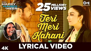 Teri Meri Kahani Lyrical - Happy Hardy And Heer | Himesh Reshammiya & Ranu Mondal | Sonia Mann.mp3