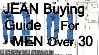 Buying Jeans For Men Over Age 30 - How To Buy Denim For Older Guys - Jean Purchasing Guide