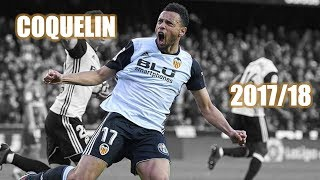 Francis Coquelin - Come Back Stronger - 2017/18 HD