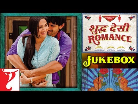 Shuddh Desi Romance - Audio Jukebox Travel Video
