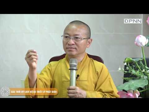 Các thời kỳ lịch sử và Triết lý Phật giáo