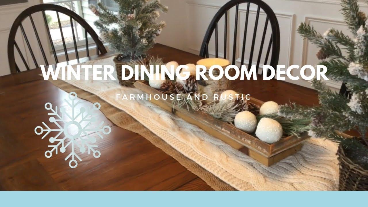 Winter Dining Room Decor Rustic And Farmhouse Winter Decor Rae Dunn Hutch Decor Youtube