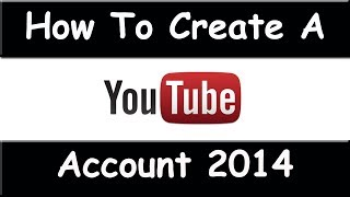 How to Create a YouTube Account - March 2015 (Easy To Follow Tutorial)(I will show you how to create a YouTube Account as of March 2014. It takes less than 5 minutes! It is very easy to Create a Youtube Account. All you have to do is ..., 2014-03-11T04:32:00.000Z)