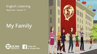 Learn English Via Listening   Beginner - Lesson 71. My family
