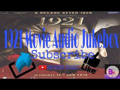 1921 New Movie Full Audio Jukebox 2018