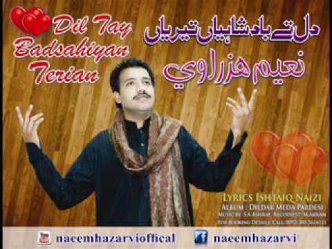 Dil Tay Badshahiyan Terian Naeem Hazarvi   YouTube