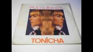 """TONICHA Pulguinhas / Marcha Dos Marinheiros PLAK RECORD 7"""""""