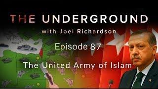 The United Army of Islam | The Underground with Joel Richardson #87