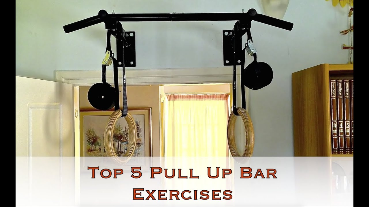 Merveilleux Top 5 Pull Up Bar Exercises   YouTube