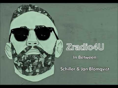 Schiller & Jan Blomqvist -In Between