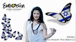 "Eurovision 2013 - ISRAEL - Moran Mazor - ""Rak Bishvilo"""