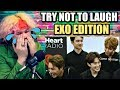 EXO - TRY NOT TO LAUGH (HARDEST VERSION) 2017   I LOST AT THE SECOND CLIP!!