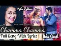 Chamma Chamma Lyrics Fraud Saiyaan Neha Kakkar By Arshad Warsi Elli Avrram mp3