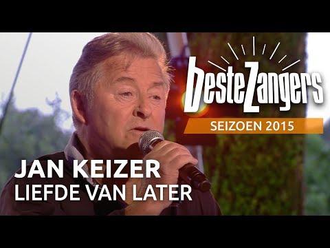 Jan Keizer - Liefde van later - De Beste Zangers van Nederland