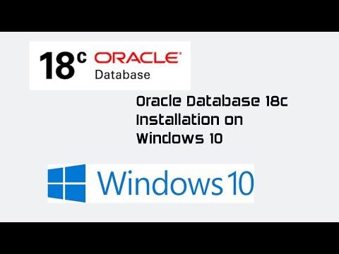 Oracle Database 18c Installation on Windows 10 - YouTube