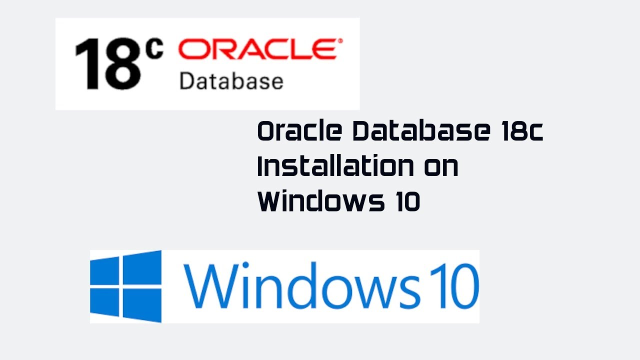 Oracle Database 18c Installation on Windows 10
